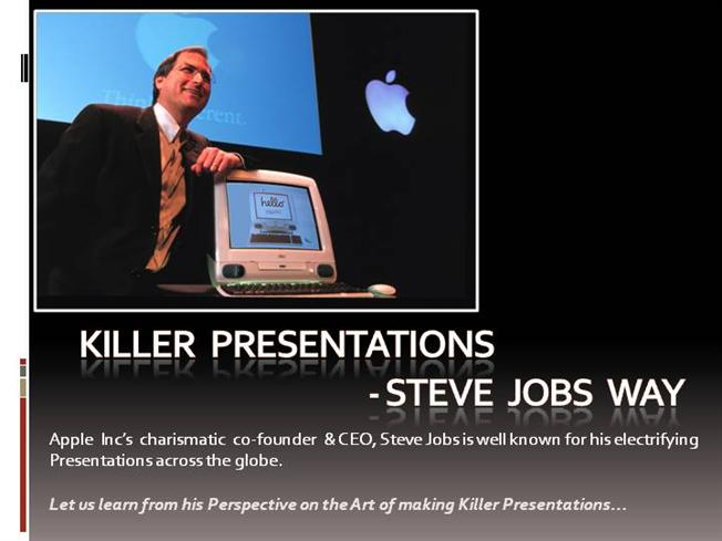 Art of making presentations steve jobs way authorstream for Steve jobs powerpoint template