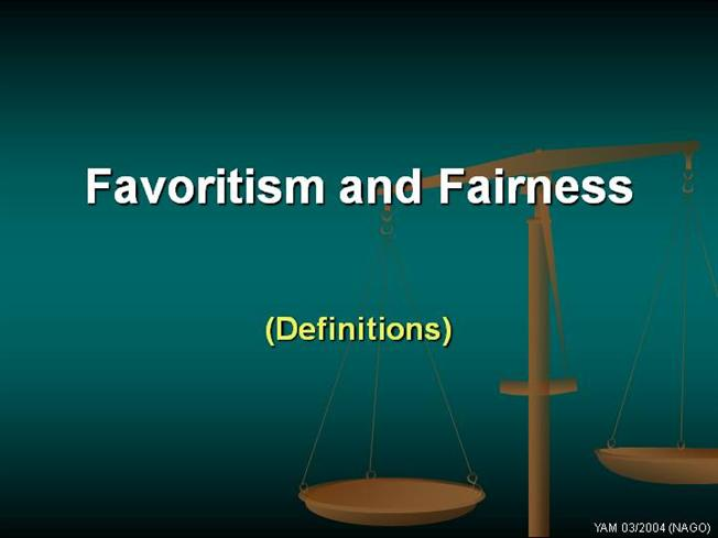 favoritism and fairness