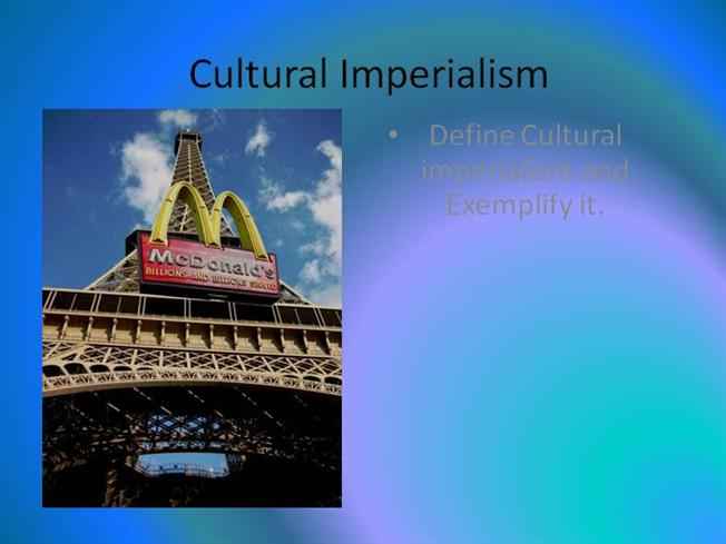 What Is The Meaning Of Cultural Imperialism Essay  Words   What Is The Meaning Of Cultural Imperialism Essay  Words Essay On Health also Compare And Contrast Essay On High School And College  An Essay On Health
