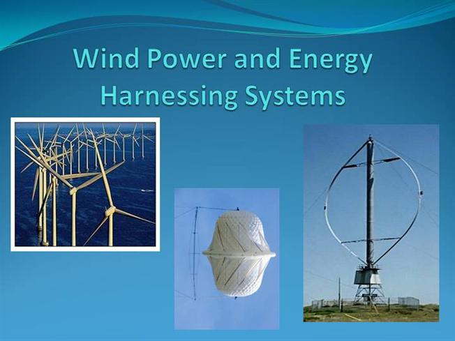 Wind Power And Energy Harnessing Systems