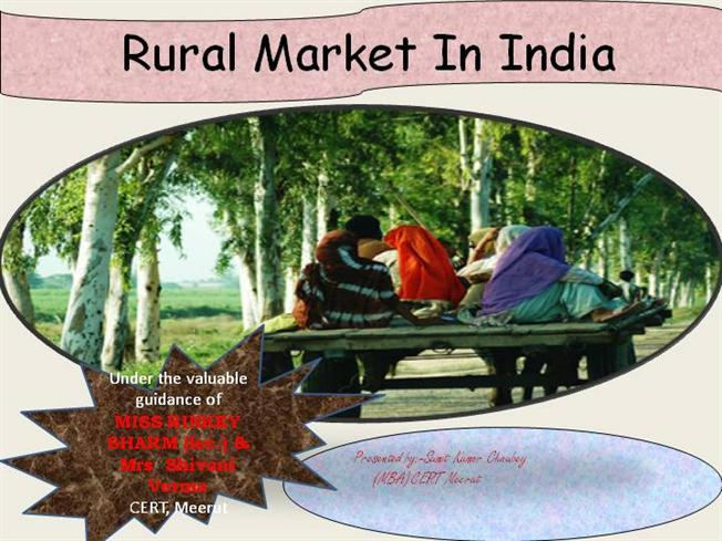 india rural market a critical India has the largest rural population in the world — 850 million people, or about one-fourth of the world's total rural demographic this group represents the biggest market within india — 70 percent.