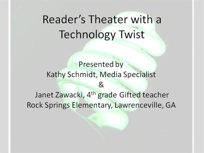 GCPS Presentation Reader S Theater With a Technology Twist ...
