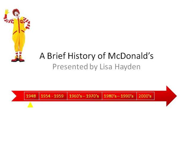 a brief history of mcdonald History of mcdonald's corporation  the market was not quite ready for kroc's  taste the hulaburger's tenure on the mcdonald's menu board was short in 1968 .