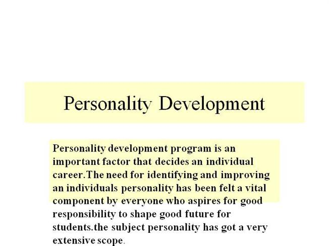 essay on education and personality development Importance of education in personality importance of education in personality development to completely ruin your personality education will teach you to.