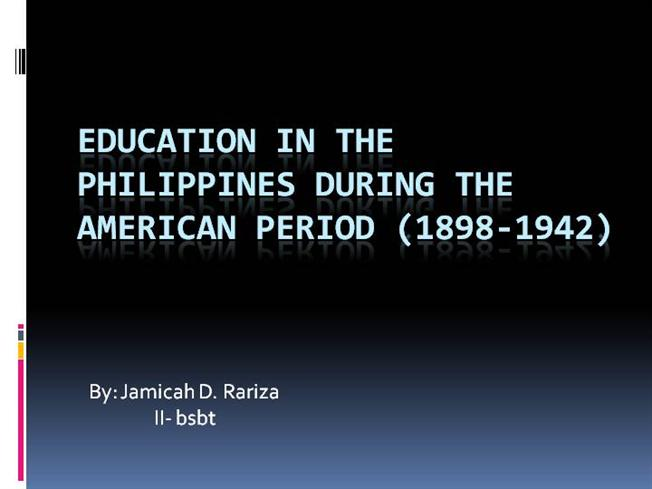 Education In The Philippines During The American Period