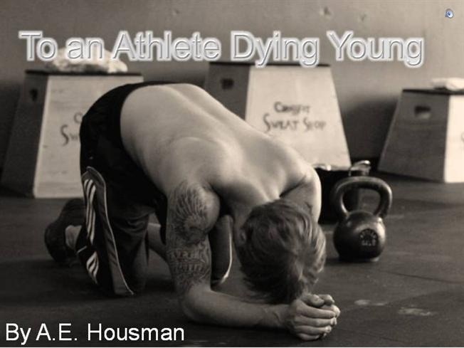 to an athlete dying young an Karen reads aloud ae houseman's poem to an athlete dying young at denys' funeral in this wonderful film the poem is a beautiful elegy, well chosen to.