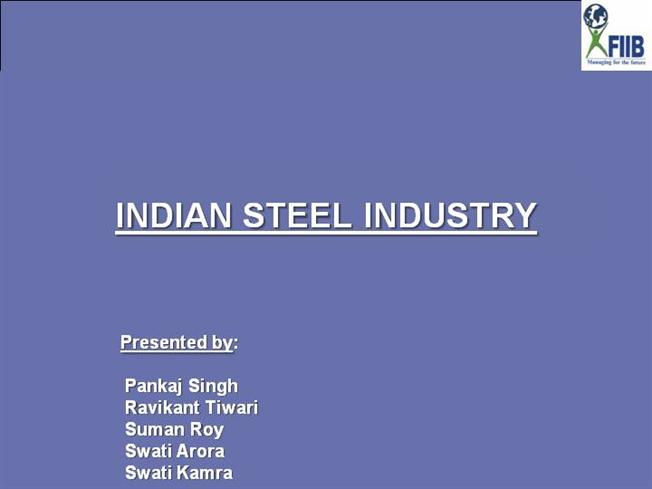 management and steel industry essay International management order do a swot analysis of the nokia-microsoft strategic alliance in the global mobile phone industry use the mittal steel example.