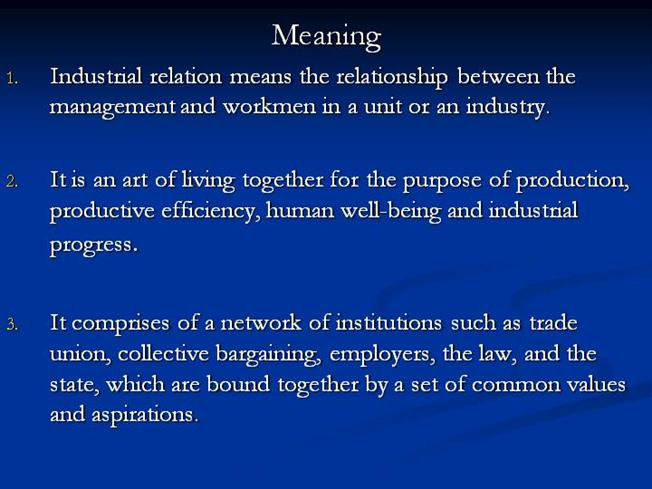 approaches to industrial relation the general Approaches of industrial relation a general theory of society and of social change, which has implications for the analysis of industrial relations within.