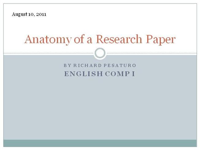 anatomy research papers The anatomy of a research paper, can i do homework on a tablet, teaching assistant help with coursework postador em 1 abril 2018 | by.