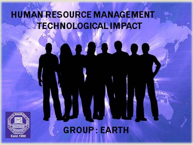 the effects of technology in human resource management Impact of technology on human resource management - download as pdf file  (pdf), text file (txt) or view presentation slides online.