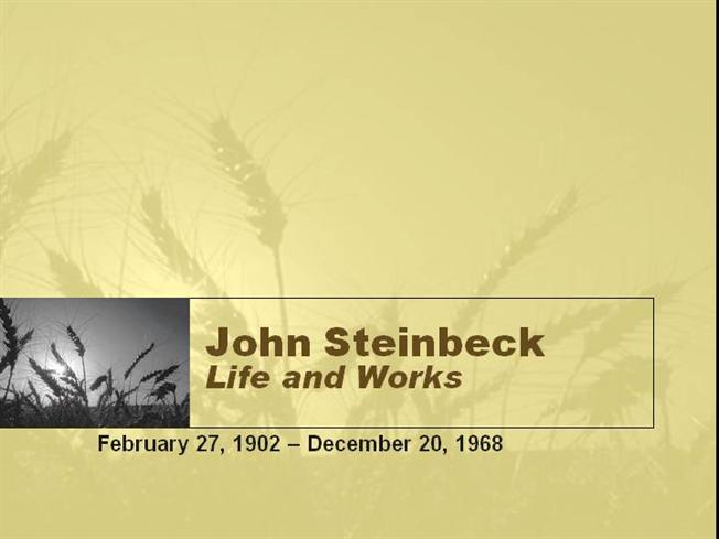 "a biography and life work of john steinbeck an american novelist John steinbeck (1902 - 1968) an american writer best known for his work on the farms gave him an insight into the life of ""biography of john steinbeck."