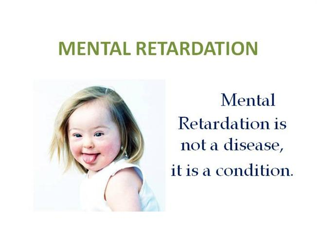 causes of mental retardation in children The symptoms of mental retardation are broken out by the level of the condition below mild intellectual disability: from birth to age six, these children are able to develop social and communication skills, but their motor skills are slightly impaired.