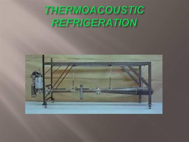 thermoacoustic refrigeration