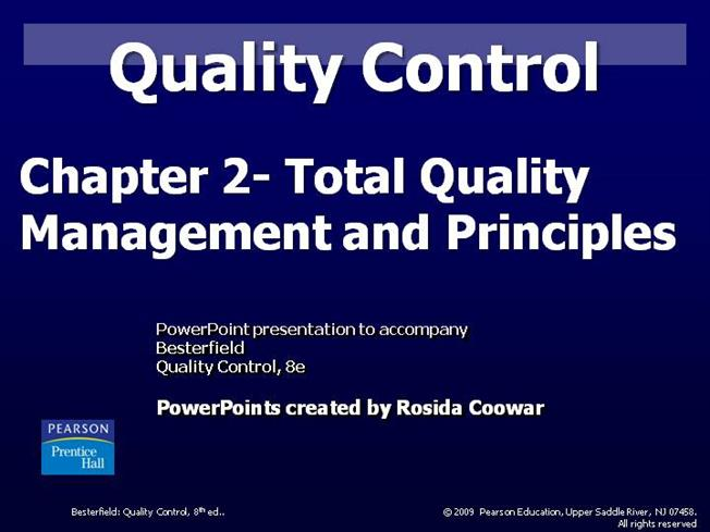 the fundamental principles of tqm Total quality management originated in the industrial sector of develop a basic total quality management plan using the basic starting principles mentioned above.