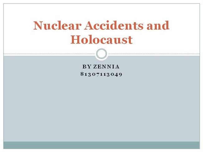 Nuclear Accidents And Holocaust