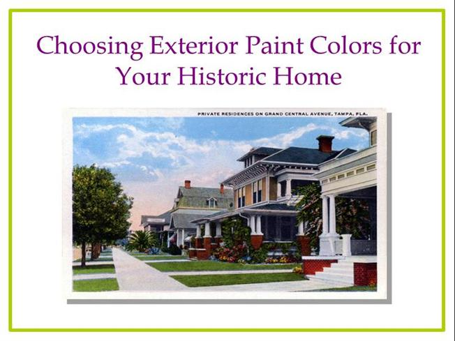 Choosing exterior paint colors for your historic house authorstream - Selecting exterior paint colors concept ...