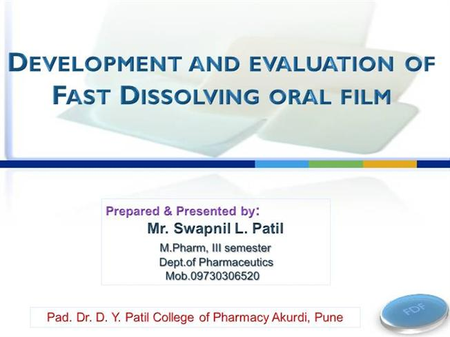 thesis on fast dissolving films Search results for: fast dissolving tablets thesis writing fast dissolving dental film of donepezil hcl by swapnil patil thesis on fast thesis.