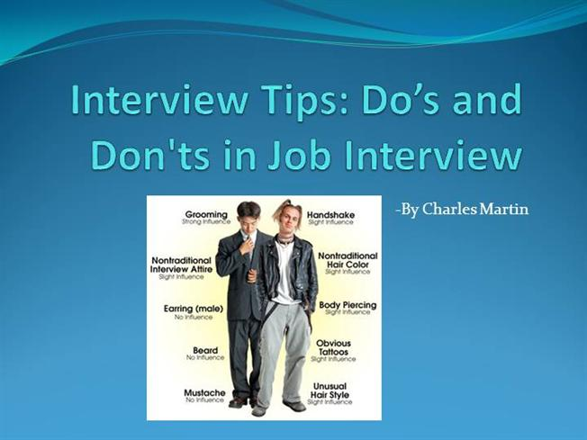 interview tips do 39 s and don 39 ts in interview authorstream. Black Bedroom Furniture Sets. Home Design Ideas