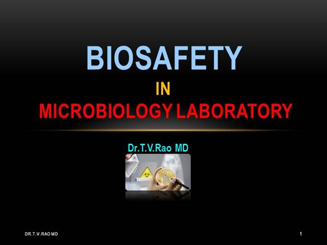 biosafety in microbiology laboratory authorstream