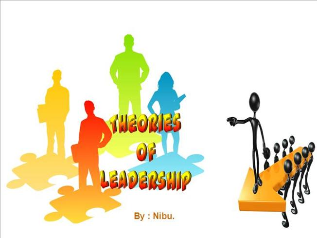 theories of leadership Leadership theories listed below are seven of the major theories about leadership click on the theory name to learn more about it what type of leadership style do.