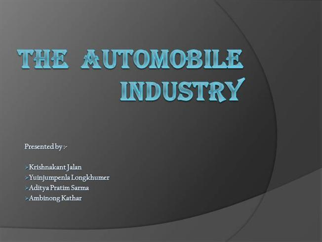 the importance of automobile industry Key financial ratios to  parts that go into an automobile the auto industry is capital-intensive and  the automotive industry constitutes one.