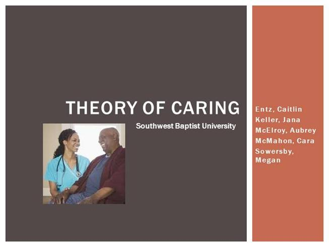 uop watsons theory of caring Watson's theory of caring can be applied to patient situation and his or her   theory of human caring barbara eisenach university of phoenix.