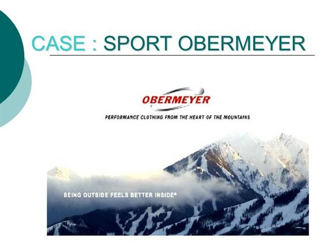 sport obermeyer essay Analysis the company sport obermeyer (so), ltd is a high end fashion design and merchandizing company based in aspen colorado it was, founded by klaus obermeyer, a.