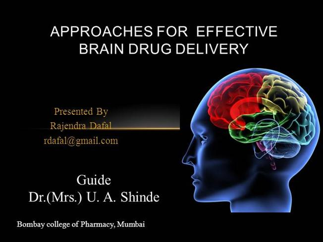 Approaches For The Effective Brain Drug Delivery Authorstream