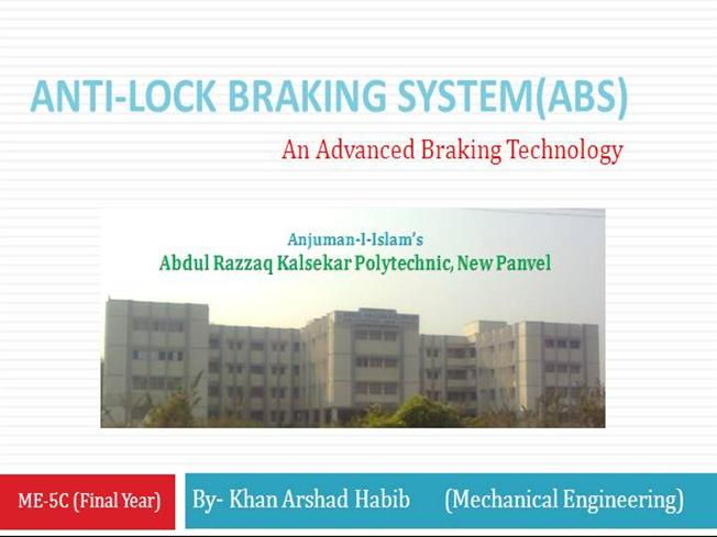 an overview of the abs or anti lock braking system Overview anti-lock braking systems (abs) are designed to maintain driver control and stability of the car during emergency braking locked wheels slow a car but do.