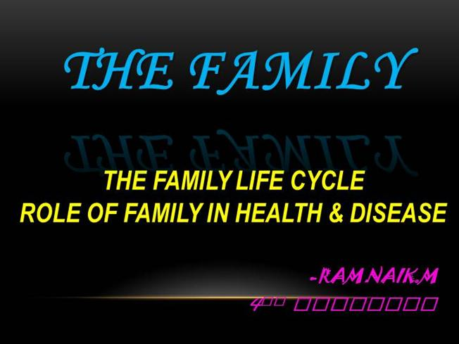 role of family in health and disease essay Get pathophysiology case study and  the essay would also focus on the role of the nurses  children's health family members' role may be altered.