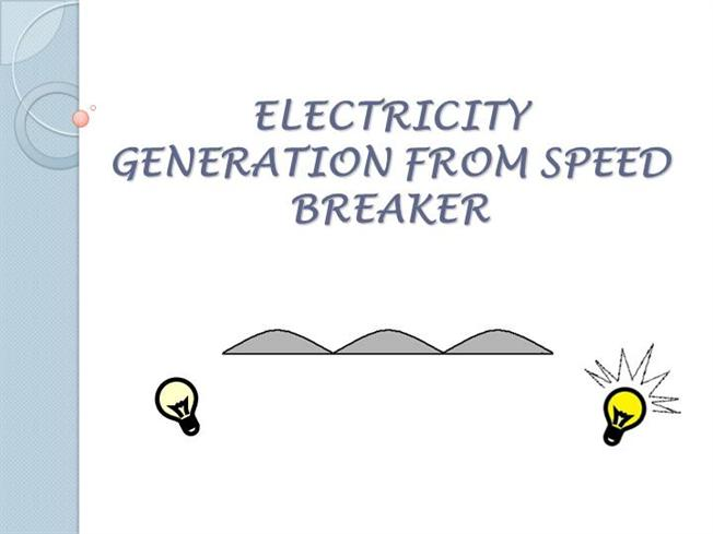 Power Generation from Speed Breaker authorSTREAM