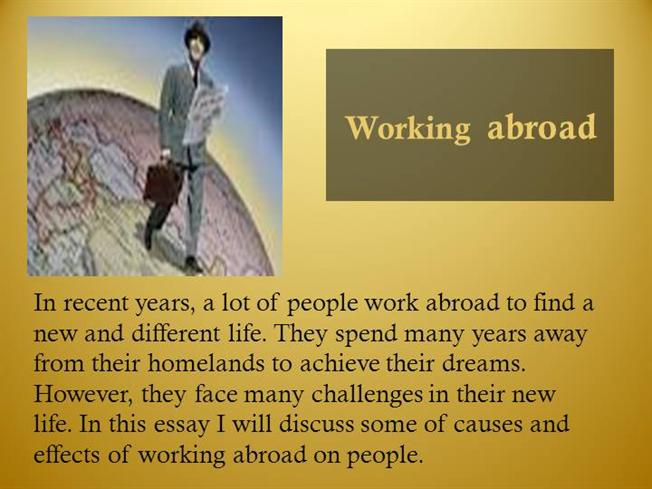 what are the causes and effects of working abroad