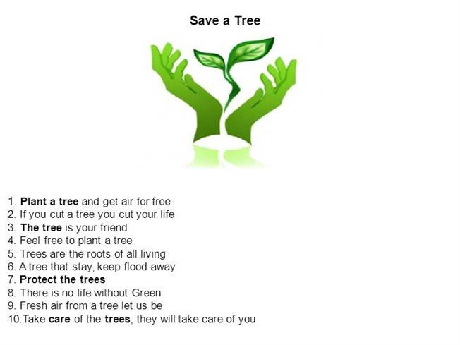 essay on save trees save nature Essays - largest database of quality sample essays and research papers on save trees save environment.