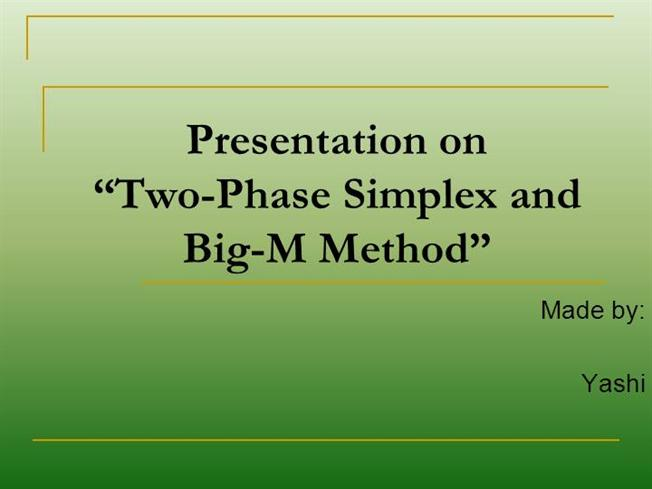 simplex method paper and presentation Efficient implementation of the simplex method on a cpu-gpu system the section iv is devoted to presentation and this paper, we consider the method.