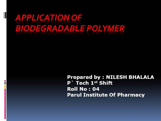 application of biodegradable polymer