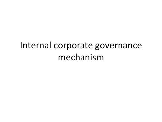 corporate governance mechanism essay Shareholder proposals can impact corporate governance if a structure is established where board members are required to consider each proposal usually, board members want to maintain maximum flexibility and typically avoid these kind of constraints.