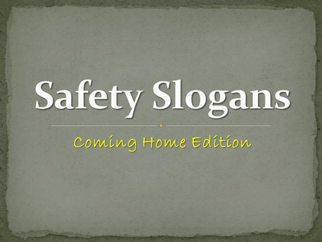 safety slogans home edition authorstream