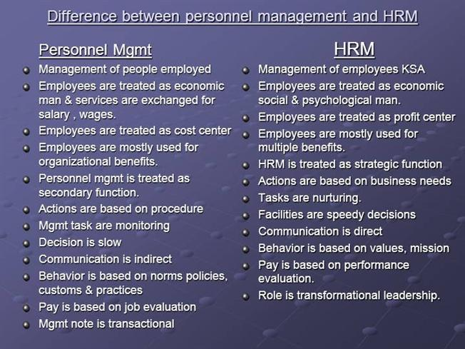 diffrence between personnel management and human The main difference between personnel management and human resource  management is: personnel management is the traditional approach.