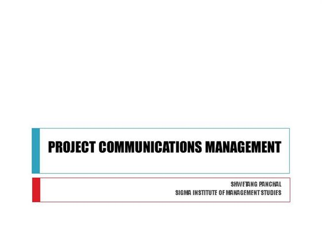 PROJECT COMMUNICATION MANAGEMENT |authorSTREAM