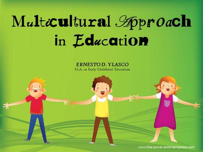 Multicultural Approach in Education :authorSTREAM