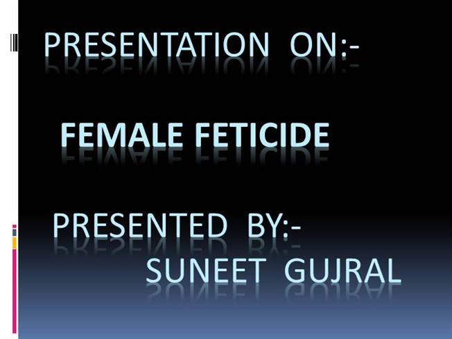female foeticide ppt