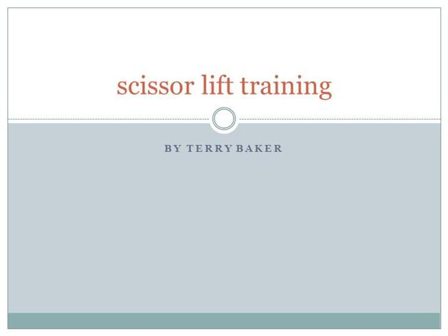 Scissor lift training for a safe workplace authorstream for Scissor lift certification card template