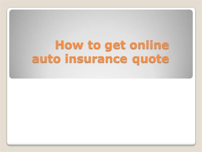 slide presentation of how to get online auto insurance