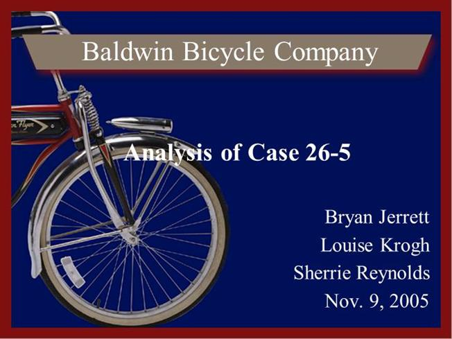 baldwin bicycle case Pdf sharing site baldwin bicycle company case study solution baldwin bicycle company case study solution - are you looking for ebook baldwin bicycle company.
