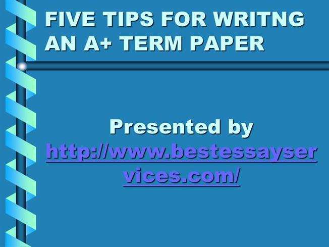 tips for writing term papers Tips for writing a term paper currently i work as an english teacher for college freshmen, and my students complain at the end of every semester that they are asked to write english term papers.