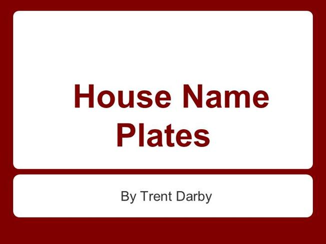 Engrave Your Own House Name Plates Authorstream