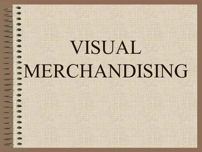 presentation on visual merchandising While contributing to the visualmerchandising work for understanding how to  drive sales through merchandising a true love for visual presentation and.