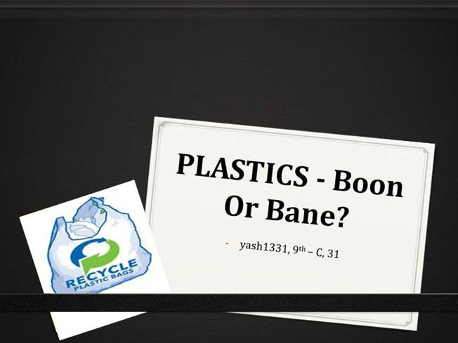 Essay on plastic boon or a curse