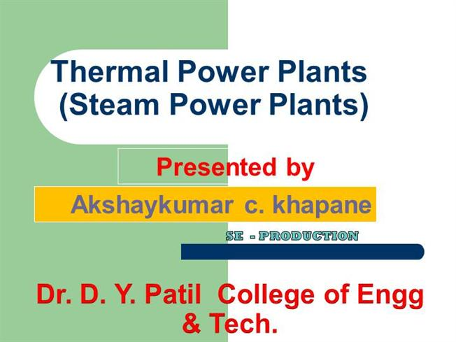 Thermal Power Plant Akshay Khapane