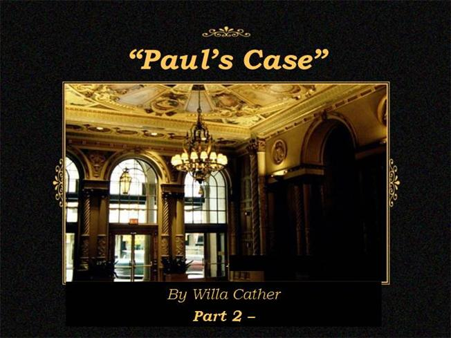 pauls case Paul's case: paul's case, short story by willa cather, published in the collection the troll garden in 1905 it recounts the tragic results of a boy's desire to.